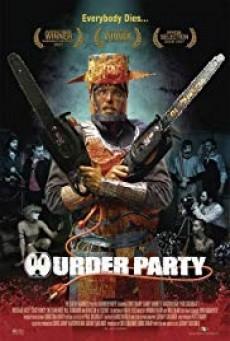 Murder Party ปาร์ตี้ฆาตกรหลุดโลก
