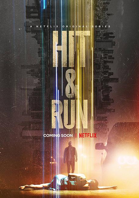 Hit & Run (2021) พลิกแผ่นดินล่า Season 1