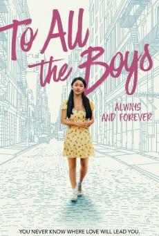 To All The Boys Always And Forever (2021) แด่ชายทุกคนที่ฉันเคยรักชั่วนิจนิรันดร์