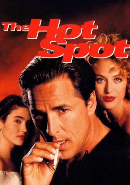 The Hot Spot (1990)  ร้อนถูกจุด