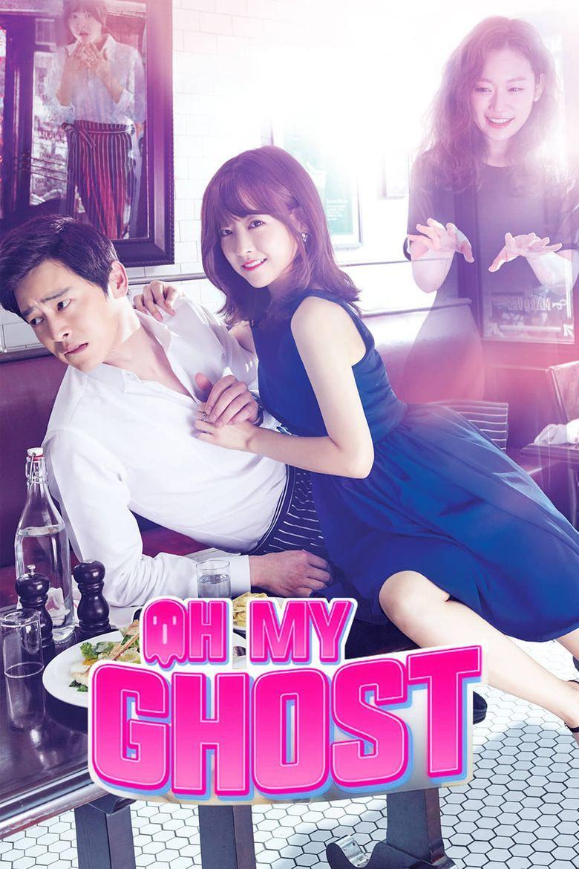 Oh My Ghost (2015) สาวขี้อายกับยัยผีจอมหื่น