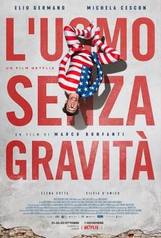 The Man Without Gravity (2019) ชายผู้ไร้แรงโน้มถ่วง